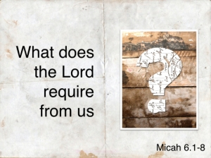 what-does-the-lord-require-from-us_